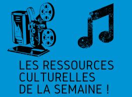 les_ressources_culturelles_de_la_semaine_1_-a666f.png